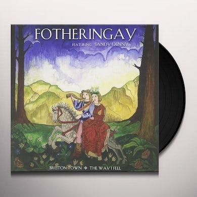Fotheringay BRUTON TOWN / THE WAY I FEEL Vinyl Record