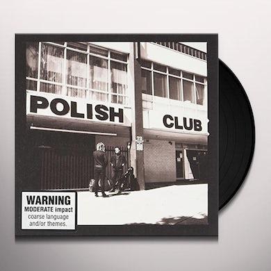 POLISH CLUB ALRIGHT ALREADY Vinyl Record
