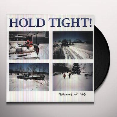 Hold Tight BLIZZARD OF 96 Vinyl Record