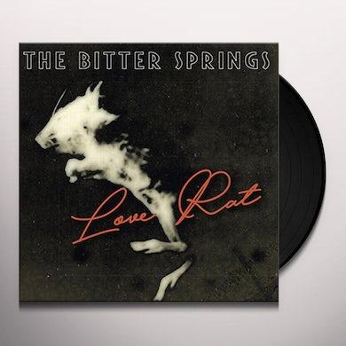Bitter Springs LOVE RAT / LESS THAN LOVE Vinyl Record