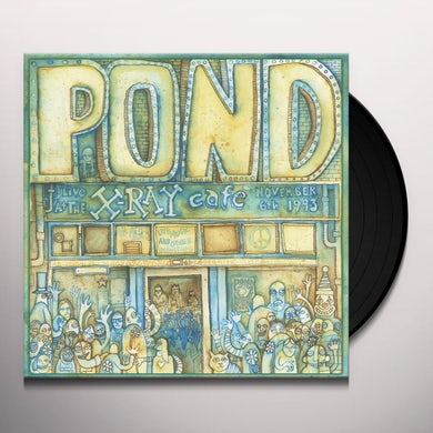 Pond LIVE AT THE X-RAY CAFE Vinyl Record