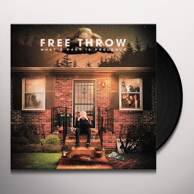 Free Throw WHAT'S PAST IS PROLOGUE Vinyl Record