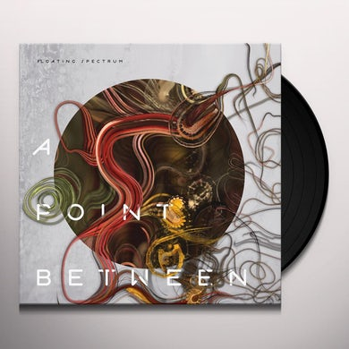 Floating Spectrum A POINT BETWEEN Vinyl Record
