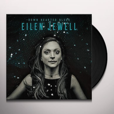 Eilen Jewell DOWN HEARTED BLUES Vinyl Record