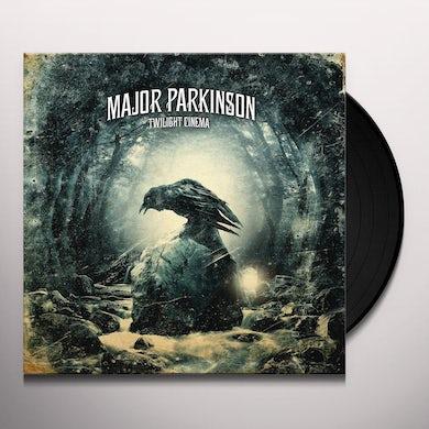 Major Parkinson TWILIGHT CINEMA Vinyl Record