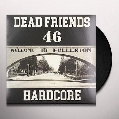 Dead Friends 46 Hardcore Vinyl Record