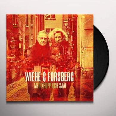 Wiehe & Forsberg MED KROPP OCH SJAL Vinyl Record