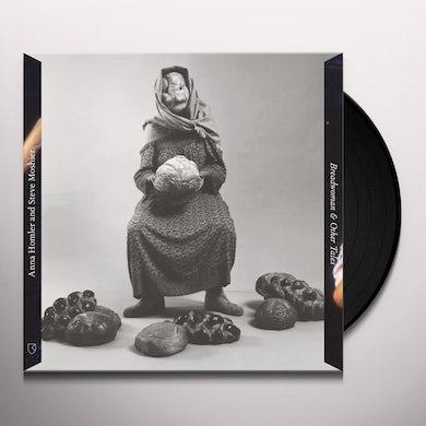 Anna Homler BREADWOMAN & OTHER TALES Vinyl Record