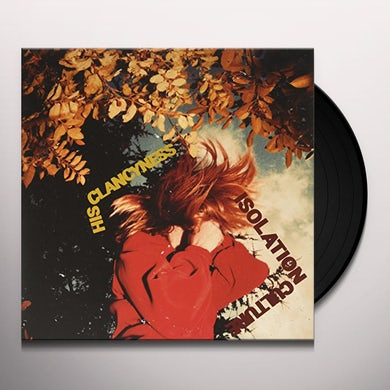 His Clancyness ISOLATION CULTURE Vinyl Record