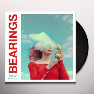 Bearings HELLO IT'S YOU Vinyl Record