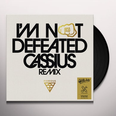 Fiorious I'M NOT DEFEATED (CASSIUS REMIX) Vinyl Record