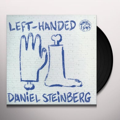 Daniel Steinberg LEFT-HANDED PART 1 Vinyl Record