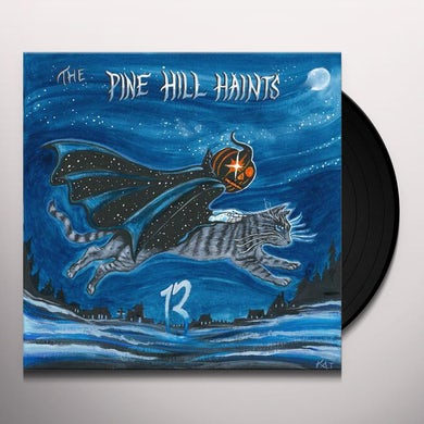 The Pine Hill Haints 13 Vinyl Record