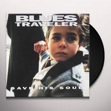 Blues Traveler Save His Soul Vinyl Record