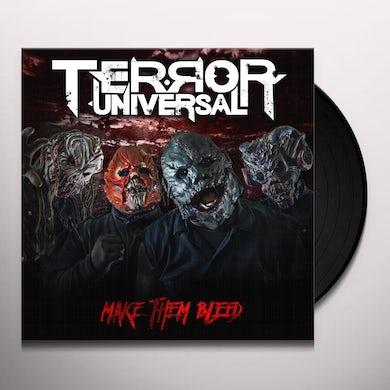 Terror Universal MAKE THEM BLEED Vinyl Record