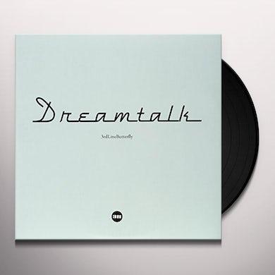 3Rd Line Butterfly DREAMTALK Vinyl Record
