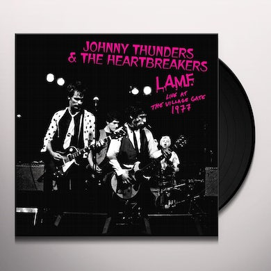 Johnny Thunders & The Heartbreakers L.A.M.F. LIVE AT THE VILLAGE GATE 1977 Vinyl Record