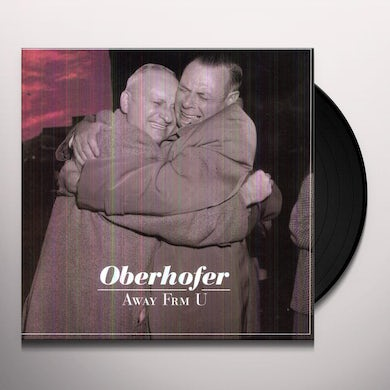 Oberhofer AWAY FROM YOU Vinyl Record