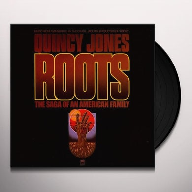 Quincy Jones ROOTS: THE SAGA OF AN AMERICAN FAMILY Vinyl Record