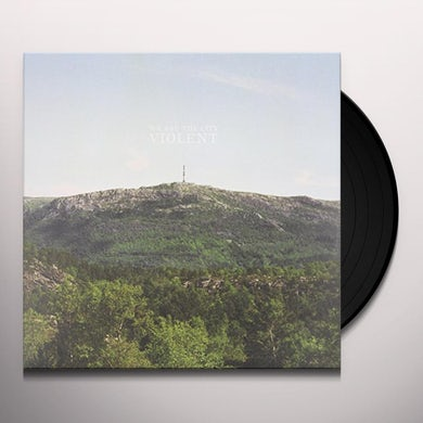 We Are The City VIOLENT Vinyl Record