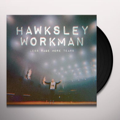 Hawksley Workman  LESS RAGE MORE TEARS Vinyl Record