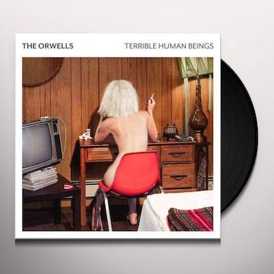 The Orwells TERRIBLE HUMAN BEINGS Vinyl Record