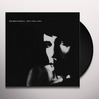 The Replacements DON'T TELL A SOUL (Vinyl)
