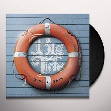 Big Tide SYNC OR SWIM Vinyl Record