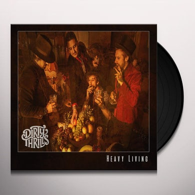 Dirty Thrills HEAVY LIVING Vinyl Record
