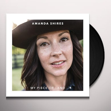Amanda Shires MY PIECE OF LAND Vinyl Record