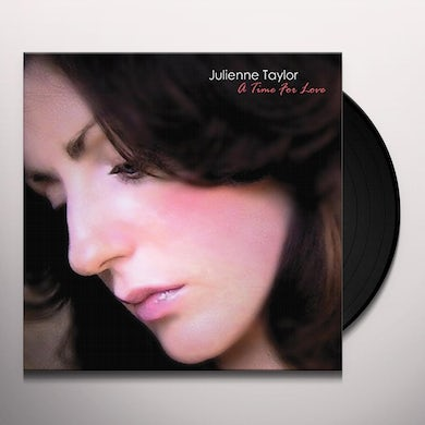 Julienne Taylor A TIME OF LOVE Vinyl Record