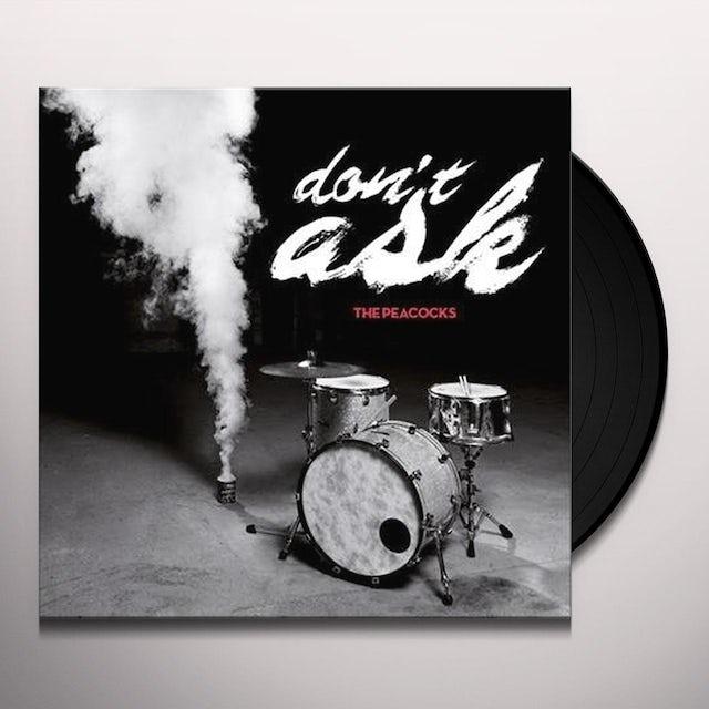 Peacocks DON'T ASK Vinyl Record