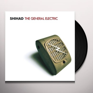 Shihad GENERAL ELECTRIC Vinyl Record