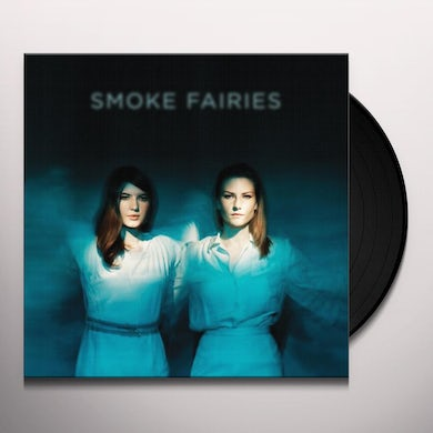 Smoke Fairies Vinyl Record