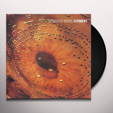 Catherine Wheel FERMENT Vinyl Record