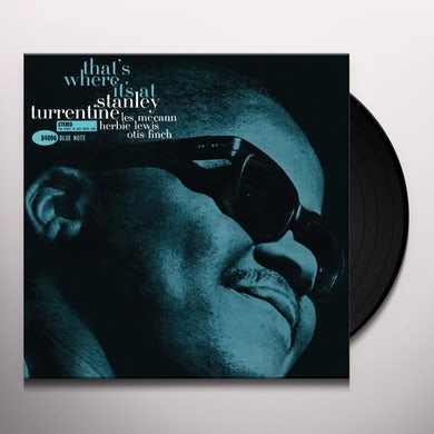 Stanley Turrentine That's Where It's At (Blue Note Tone Poet Series) (LP) Vinyl Record
