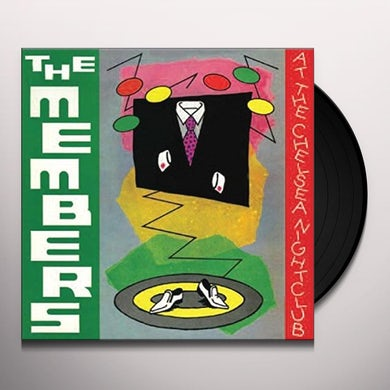 MEMBERS AT THE CHELSEA NIGHTCLUB Vinyl Record