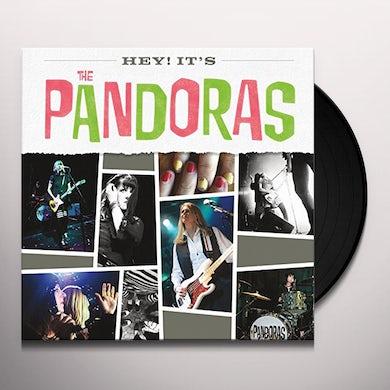 HEY IT'S THE PANDORAS Vinyl Record