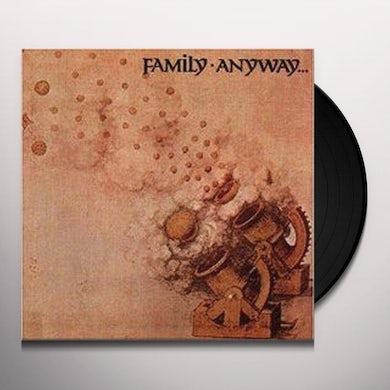 The Family ANYWAY Vinyl Record