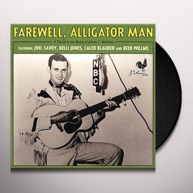 Farewell Alligator Man / Various Vinyl Record