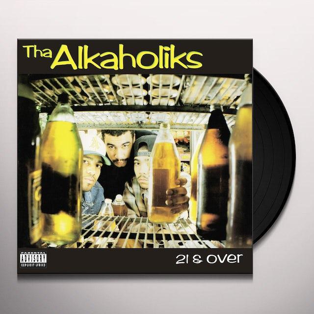 Alkaholiks 21 & OVER Vinyl Record