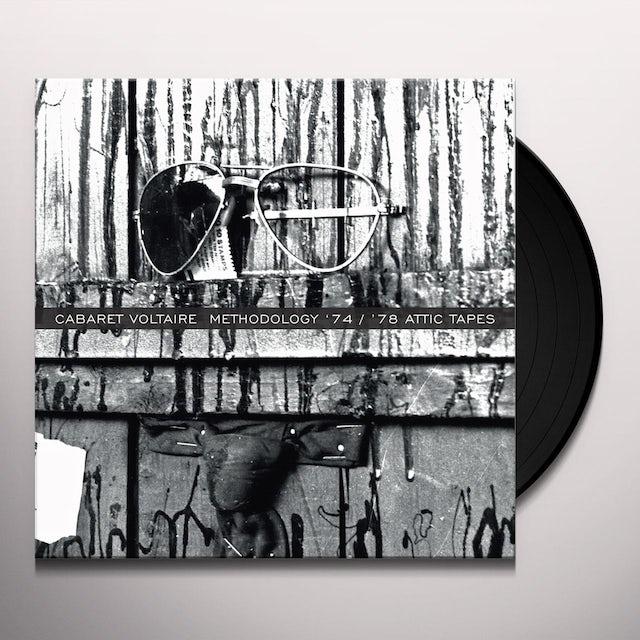 Cabaret Voltaire METHODOLOGY '74 / '78 ATTIC TAPES Vinyl Record