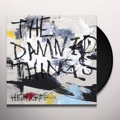 Damned Things HIGH CRIMES Vinyl Record
