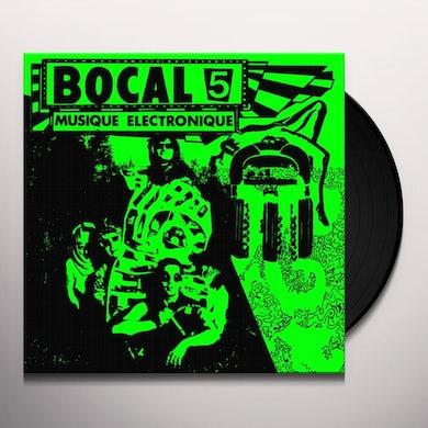 BOCAL 5 MUSIQUE ELECTRONIQUE Vinyl Record
