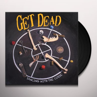 Get Dead DANCING WITH THE CURSE Vinyl Record