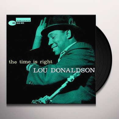 Lou Donaldson TIME IS RIGHT Vinyl Record