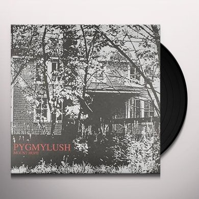Pygmy Lush MOUNT HOPE Vinyl Record