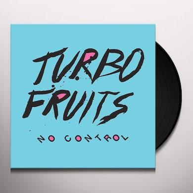 Turbo Fruits NO CONTROL Vinyl Record