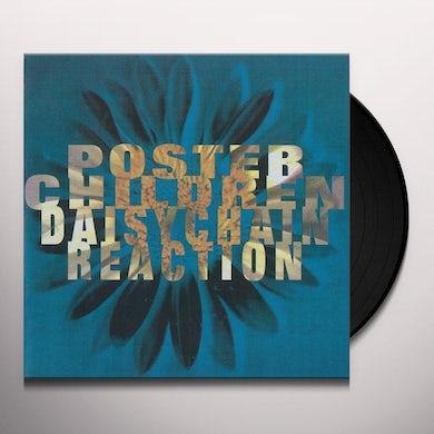 Poster Children DAISYCHAIN REACTION (25TH ANNIVERSARY EDITION) Vinyl Record
