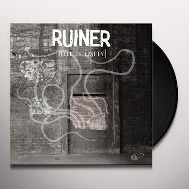 Ruiner HELL IS EMPTY Vinyl Record